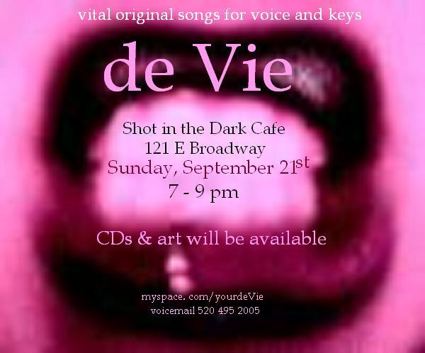 de Vie, Shot in the Dark Cafe, Tucson Arizona. Vital original songs, CDs, art. Live music flyer: hot pink mouth, lips, teeth.