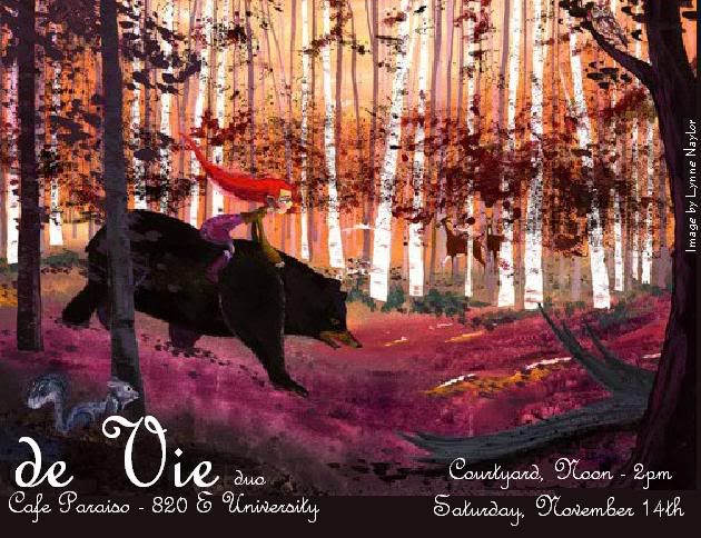 de Vie duo, live music at Cafe Paraiso Courtyard, November, Tucson. Flyer: art of girl with red hair riding a bear in a forest.