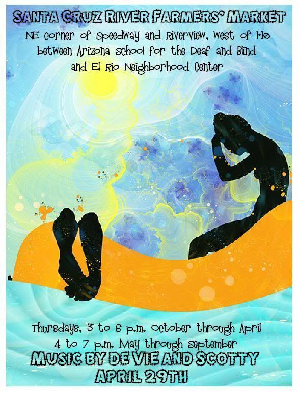 de Vie & Scotty, live music, April 29th, Santa Cruz River Farmers Market, Tucson. Flyer: black woman with blue water, sky, and sun.