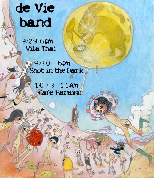 de Vie band, Vila Thai, Shot in the Dark, Cafe Paraiso, live music Tucson. Flyer: art of children on planet with rabbit moon.