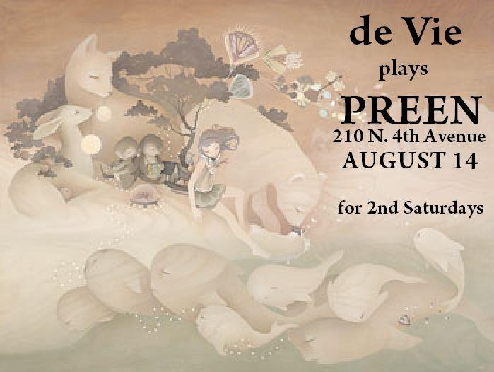 de Vie plays Preen, August, Tucson. Live music flyer: gentle fairies and wildlife.